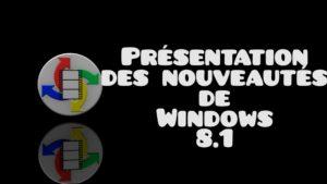 Présentation Windows 8.1