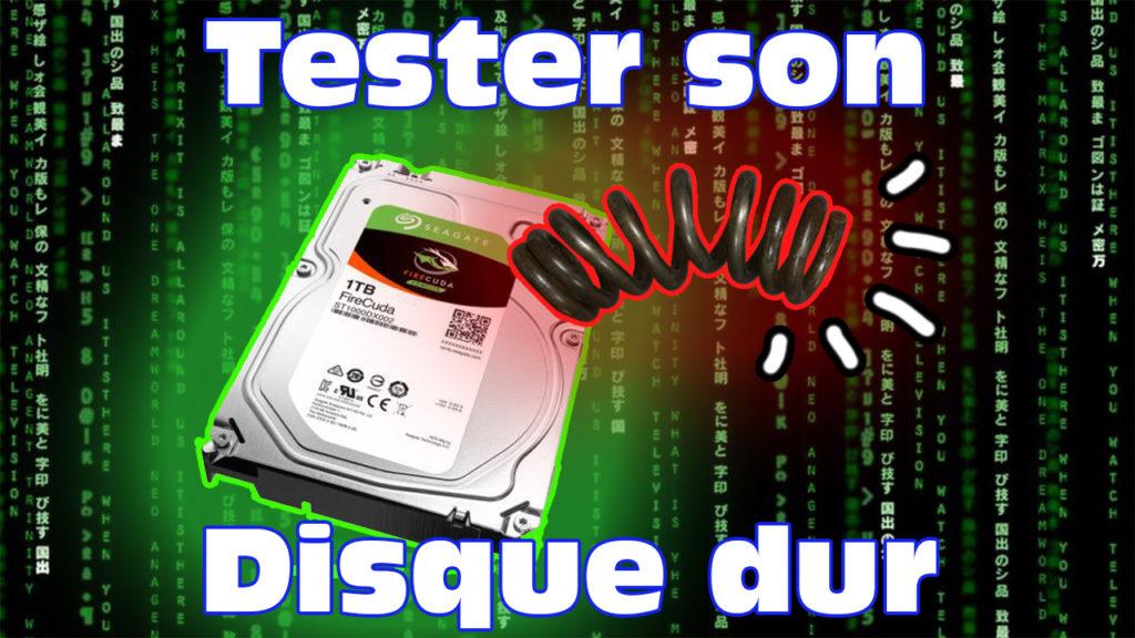 Tester son disque dur